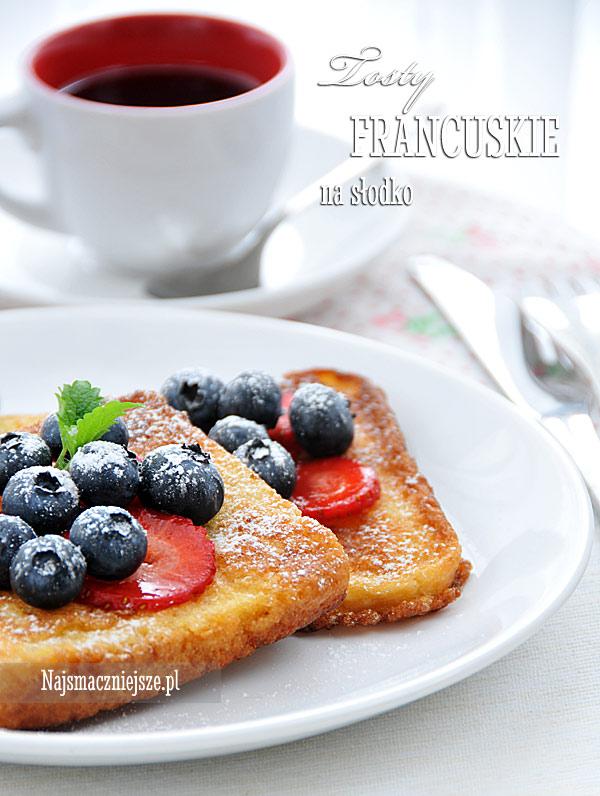 Tosty francuskie na słodko